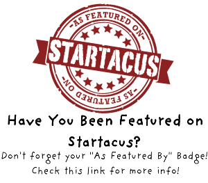 Interested in Being Featured on Startacus?