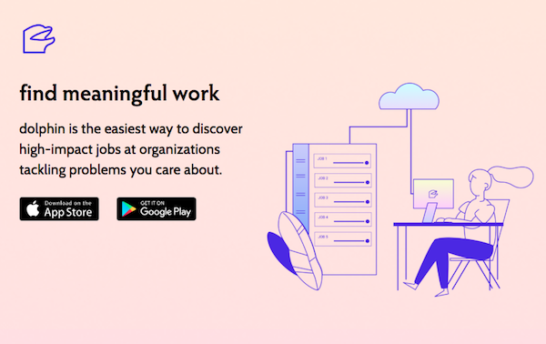Dolphin helps you find meaningful work