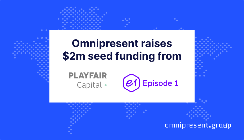 Omnipresent raises $2m to provide a solution for the remote work revolution