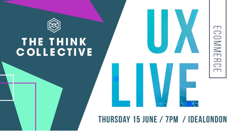 UX Live - The Think Collective