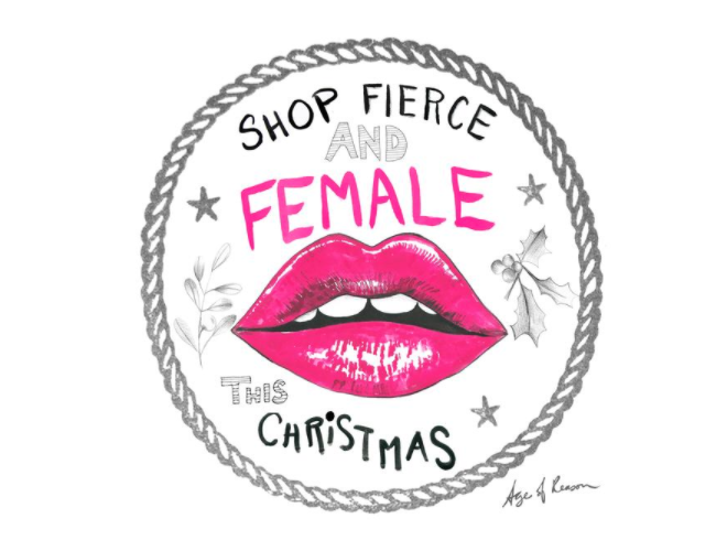 Why you should 'Shop Fierce and Female' this Christmas