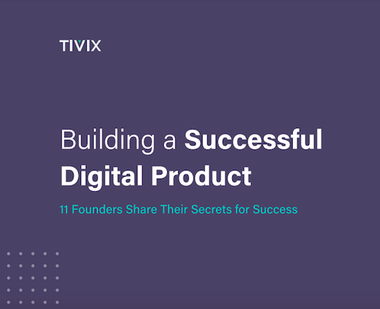Building a successful digital product - startup founders share their journey